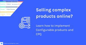 Use configurable product to sell complex products online